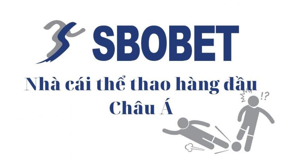 SBOBET Nhà cái cá cược thể thao hàng đầu Châu Á