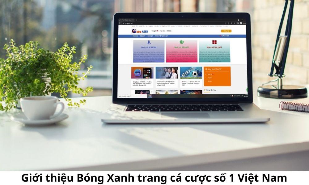 Giới thiệu Bóng Xanh trang cá cược số 1 Việt Nam
